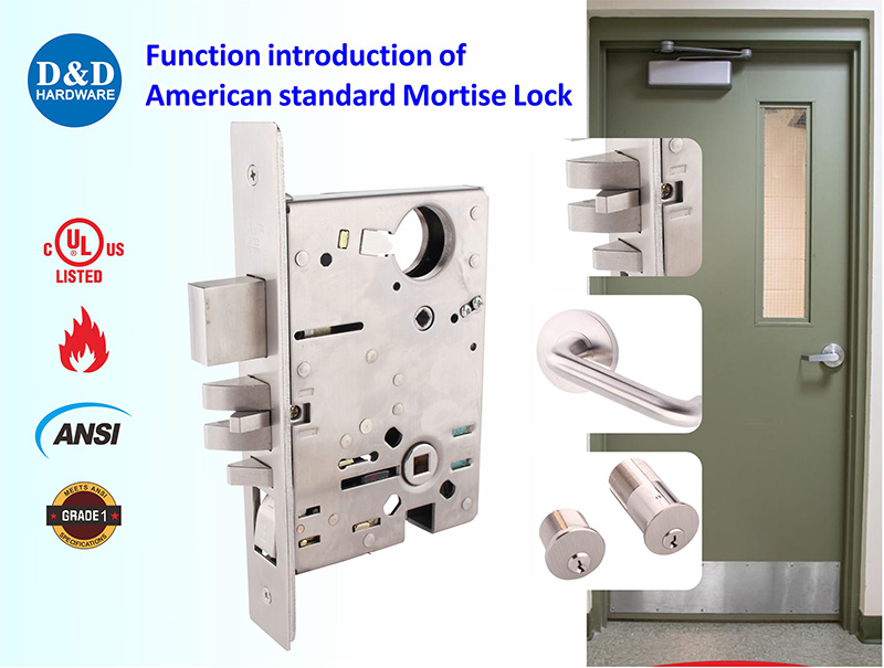 What are the functions of the American standard Mortise Lock?